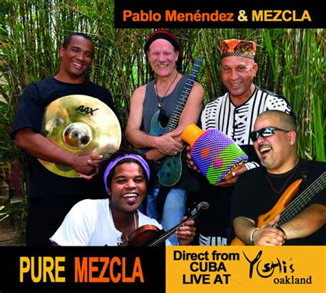 Suzanna Hungary New York Mba 10 Years Israel by Now Mezcla Has Just Released A New Album Mezcla