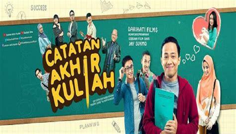 film komedi indonesia catatan akhir kuliah download film catatan akhir kuliah 2015 webdl full movie