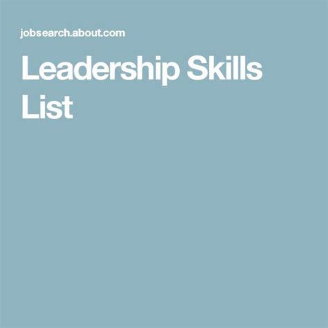 leadership skill list 25 best ideas about leadership skills list on pinterest