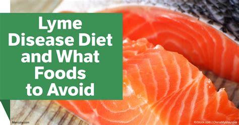 Lyme Disease Detox Diet by Lyme Disease Diet And What Foods To Avoid