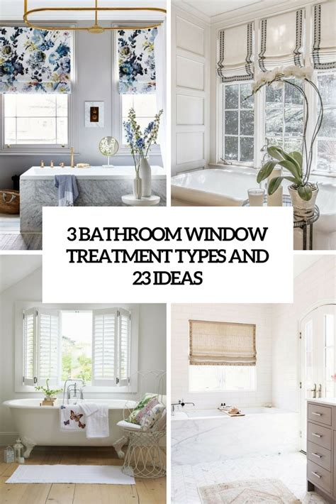 Ideas For Bathroom Window Treatments by 3 Bathroom Window Treatment Types And 23 Ideas Shelterness