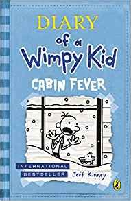 Diary Of The Wimpy Kid Cabin Fever by Cabin Fever Diary Of A Wimpy Kid Book 6 Jeff Kinney