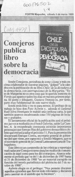 libro la democracia sentimental conejeros publica libro sobre la democracia art 237 culo biblioteca nacional digital de chile