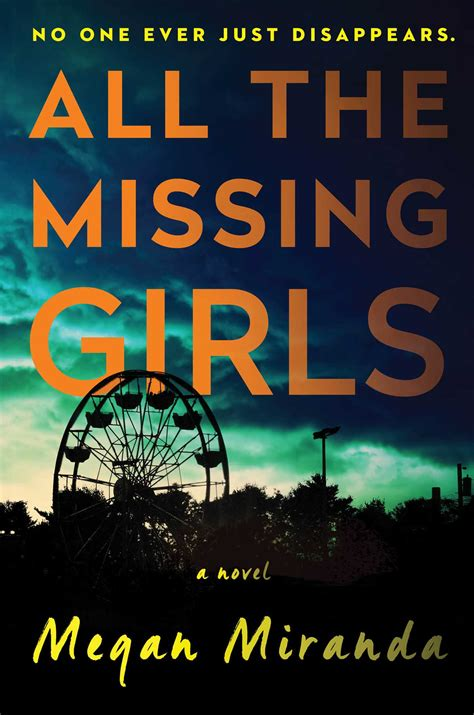 Pdf All Missing Megan Miranda by All The Missing Book By Megan Miranda Official