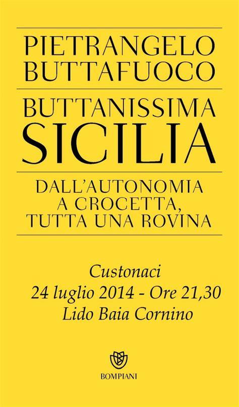 banco di sicilia 24 ore quot buttanissima sicilia quot gioved 236 sar 224 presentato a custonaci