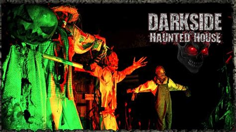 dark side haunted house top haunted houses in america frightfind