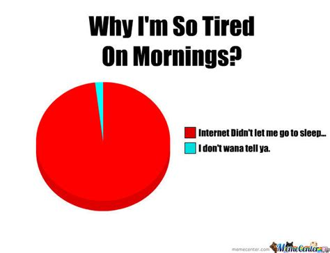 Too Tired Meme - lool i m too tired by unoletmesleep meme center