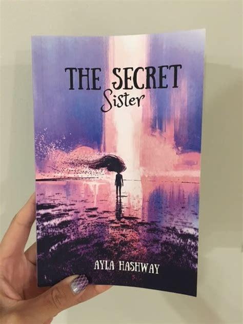 secret by hashway hashway introducing author ayla hashway