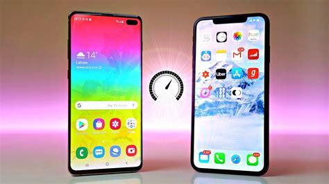 samsung galaxy s10 plus vs iphone xs max speed test wow