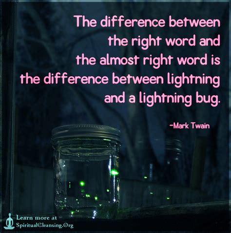 between the lightning bug and the lightning a writers the difference between the right word and the almost right