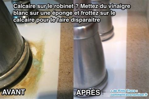 Enlever Calcaire Robinet by Du Calcaire Sur Le Robinet Vite Du Vinaigre Blanc L