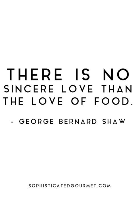 Dishes On Relationship the 25 best food quotes ideas on foodie