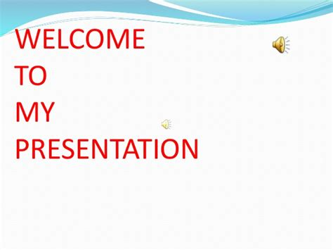 welcome slides for ppt presentation welcome to my presentation