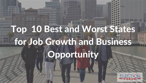 best state for jobs top 10 best and worst states for job growth and business