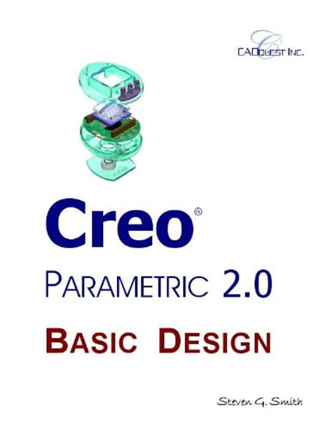 creao parametric 4 0 for designers books creo parametric 2 0 basic design 9781930933095 slugbooks
