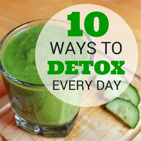 Ways To Detox Your Work Plcace by 10 Ways To Detox Every Day Hoffman Thyroid