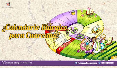 Calendario De Cuaresma Calendario Lit 250 Rgico Conferencia Episcopal De Colombia