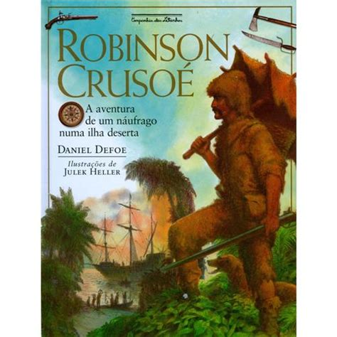 robinson crusoe classicos para 9871129505 livro robinson crusoe a aventura de um n 225 ufrago numa ilha deserta infantil de 4 a 10 anos