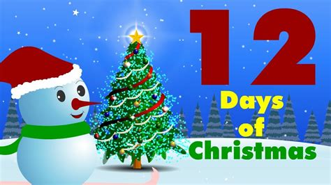 the twelve days of 12 days of christmas christmas carol youtube