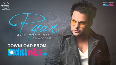 song mp3 2016 pyar amrinder gill punjabi song free