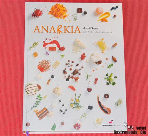 pdf libro el celler de can roca descargar anarkia jordi roca gastronom 237 a c 237 a