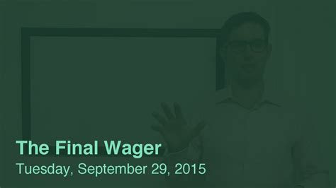 the wager tuesday september 29 2015