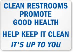 keep bathroom clean signs quotes