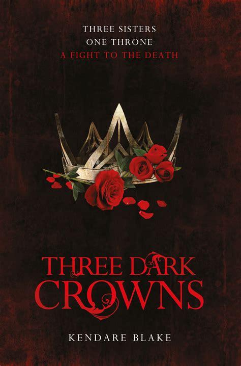 libro three dark crowns three dark crowns by kendare blake thisgirlwithherbooks