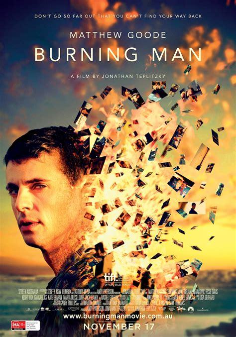film burning up new burning man poster lights up the reel bits