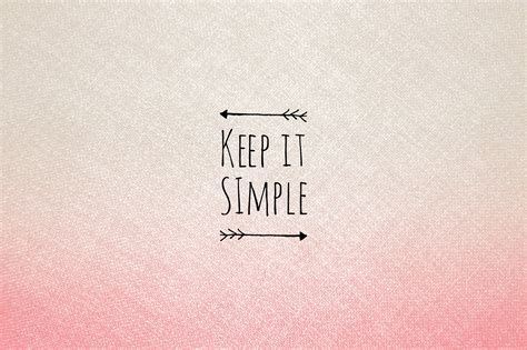 simple pic free quot keep it simple quot wallpaper curly made