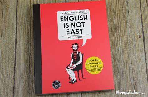 libro this is not a regalador english is not easy el libro ideal para aprender ingl 233 s