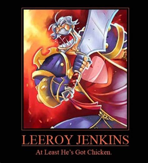 Leroy Jenkins Meme - image 8531 leeroy jenkins know your meme