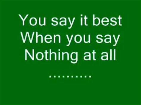you say best when you say nothing at all ronan keating when you say nothing at all lyrics