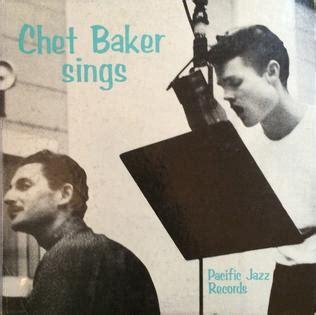 lyrics chet baker chet baker chet baker sings lyrics and tracklist genius