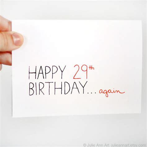 30th Birthday Cards Funny 30th Birthday Card Happy 29th Again By Julieannart