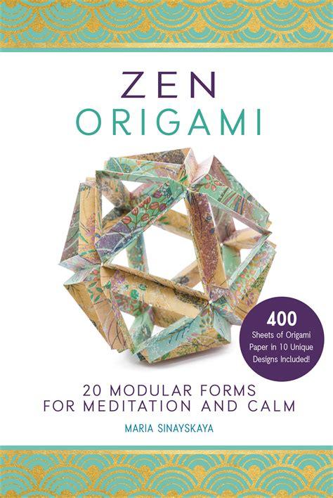 Origami Zen - zen origami sinayskaya 9781631061974 murdoch books