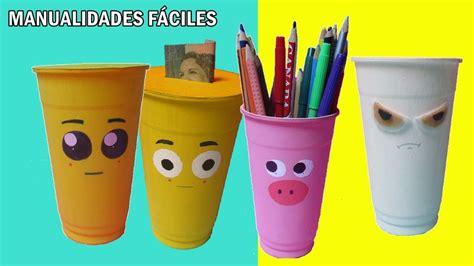 como hacer una alcancia con vasos plasticas manualidades f 225 ciles con reciclaje manualidades