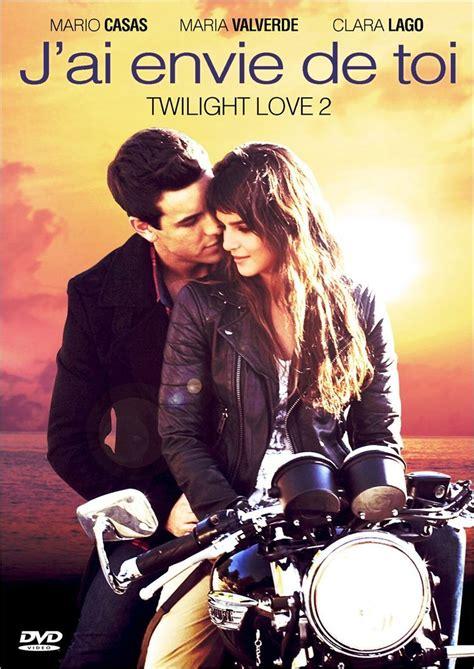 film love you 2 twilight love 2 quot j ai envie de toi quot