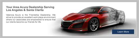 acura dealer valencia ca new used cars for sale near