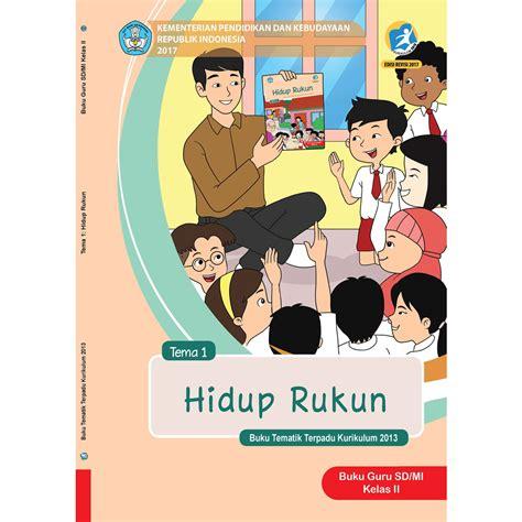 Novel Pangeran Kelas 1 buku guru kelas 2 tema 1 hidup rukun jpbooks store
