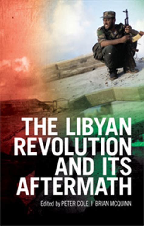 libya from colony to revolution books the libyan revolution and its aftermath hurst publishers