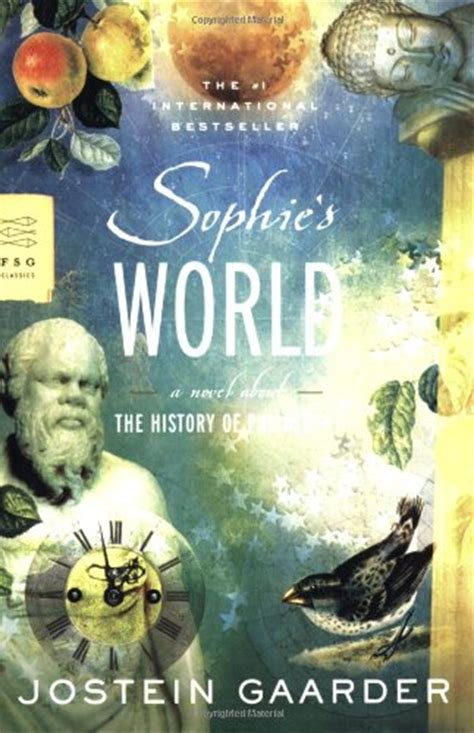 sophies world a novel sophie s world a novel about the history of philosophy fsg classics أبجد