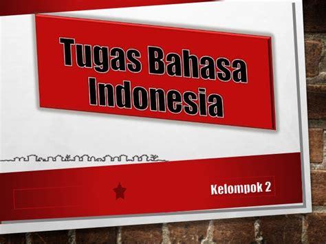 bahasa indonesia prosedur kompleks bahasa indonesia mengubah teks prosedur kompleks