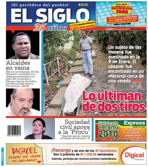 el siglo newspaper el siglo panama newspapers in panama friday s edition january 8 of 2010 kiosko net