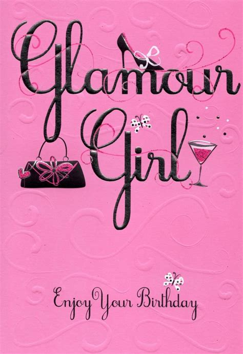 New Home Gift Ideas glamour girl enjoy your birthday greeting card cards