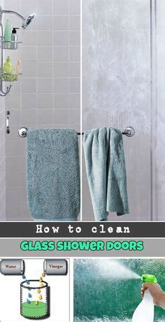 Keep Glass Shower Doors Clean How To Clean Glass Shower Doors The Easy Way And Get Results Keep Your Bathroom