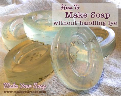 How To Make Handmade Soap Without Lye - best 25 home made soap without lye ideas on