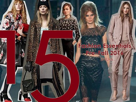 Fashion Designer Must Haves by 15 Must Fashion Items From Pre Fall 2016 Collections