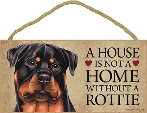 a house is not a home without a dog a house is not a home without a rottie