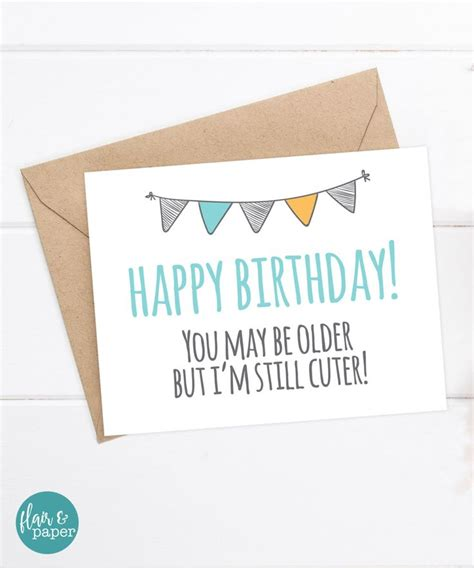 Happy Birthday Card For Younger 1000 Ideas About Sister Birthday Funny On Pinterest Funny Boyfriend Funny Sister And Funny